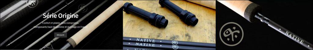Native - matériel haut de gamme et cannes artisanales pour la pêche au toc et en nymphe au toc !